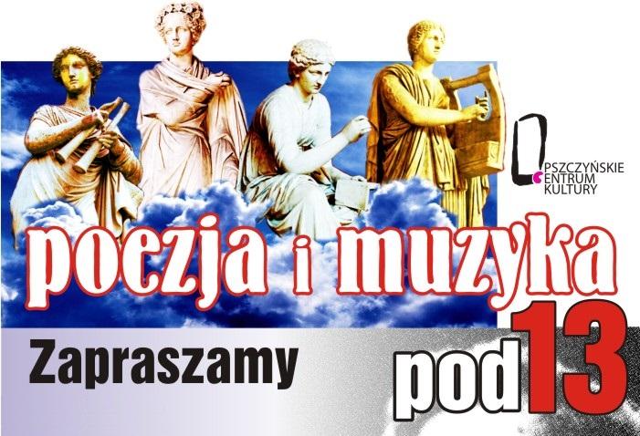 POEZJA I MUZYKA POD 13 W LUTYM