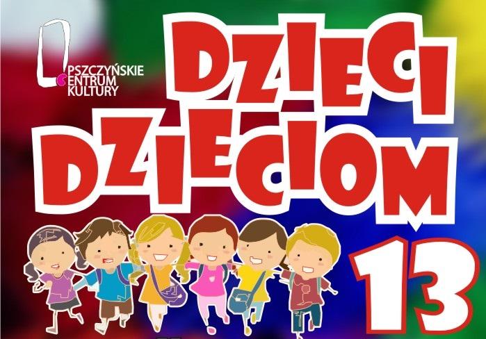 """KOLEJNY KONCERT DLA DZIECI W """"13"""""""
