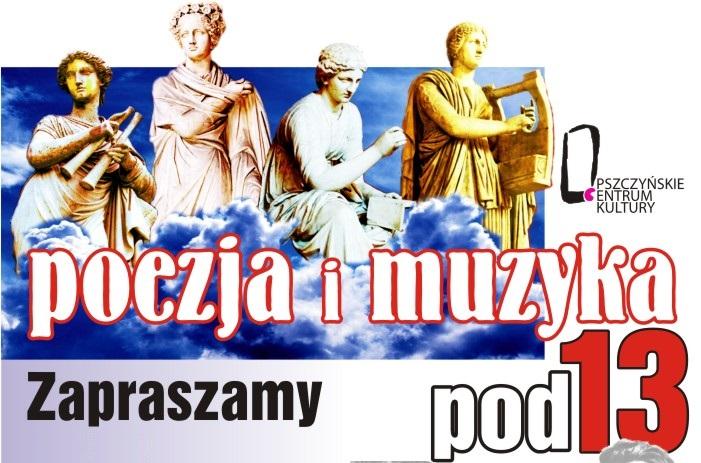 POEZJA I MUZYKA POD 13 PO RAZ 48!!!!