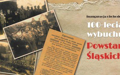 INAUGURACJA OBCHODÓW 100-LECIA POWSTAŃ ŚLĄSKICH